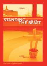 Standing in Line for the Beast by Jason Bredle